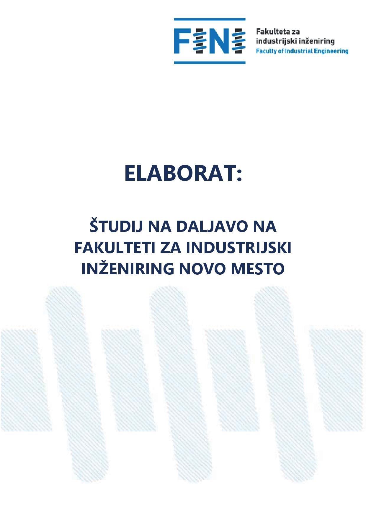 ELABORAT: Študij na daljavo na Fakulteti za industrijski inženiring Novo mesto