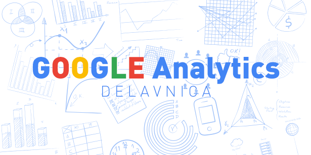 Delavnica Google Analytics