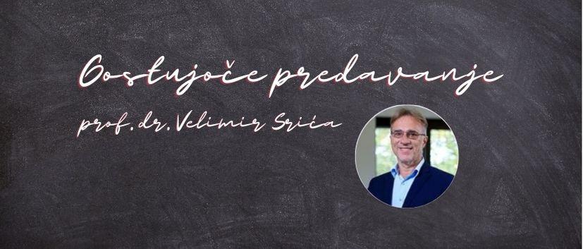 """Gostujoče tuje predavanje z naslovom""""Leadership and innovation"""" v izvedbi prof. dr.Velimirja Srića."""