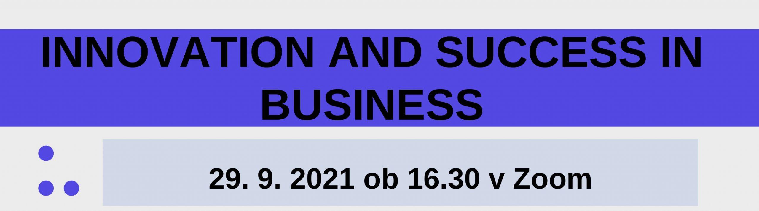 Predavanje z naslovom Innovation and Success in Business